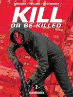 Kill Or Be Killed T02 de Brubaker Ed chez Delcourt