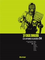 Judge Dredd, Affaires Classees 04 de Wagner/mills/bolland chez Delirium 77