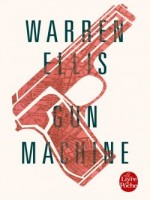Gun Machine de Ellis-w chez Lgf