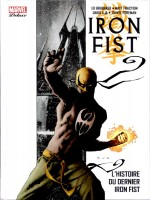 Iron Fist Deluxe de Brubaker-e Fraction- chez Panini