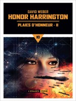 Plaies D'honneur T2 - Honor Harrington de Weber David chez Atalante